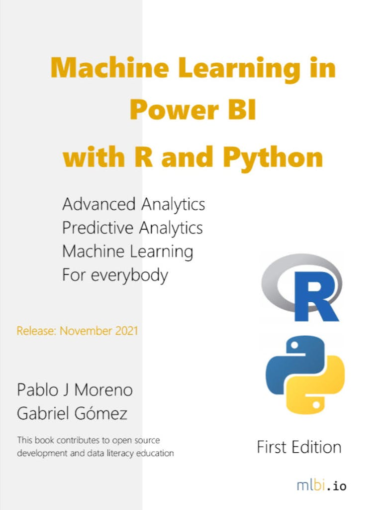 Machine Learning in Power BI with R and Python book by Pablo Moreno